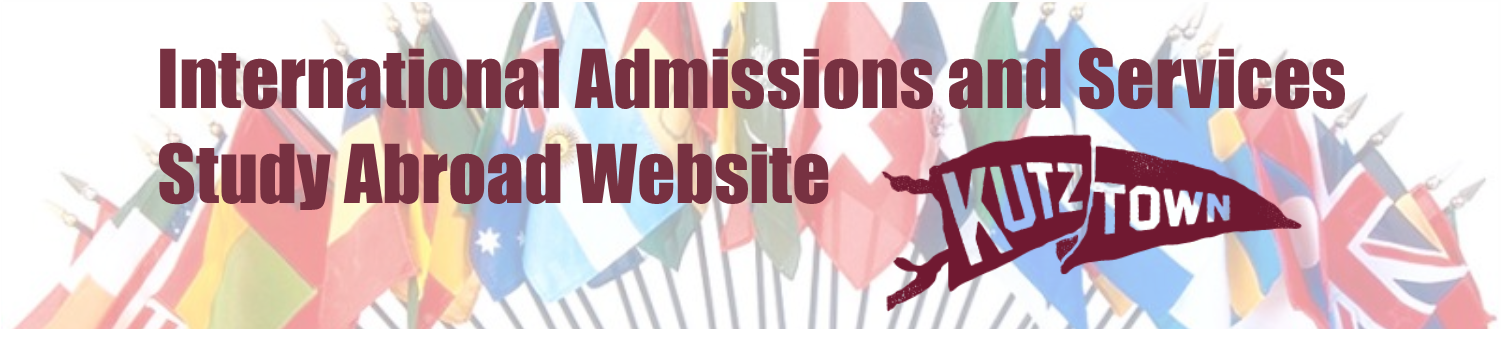 International Admissions and Services - Kutztown University of Pennsylvania